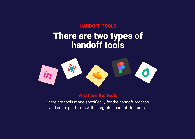 Tools for handoff process